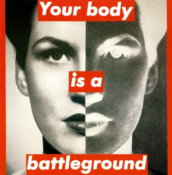 Barbara KRUGER, Untitled (your body is a battleground), 1989