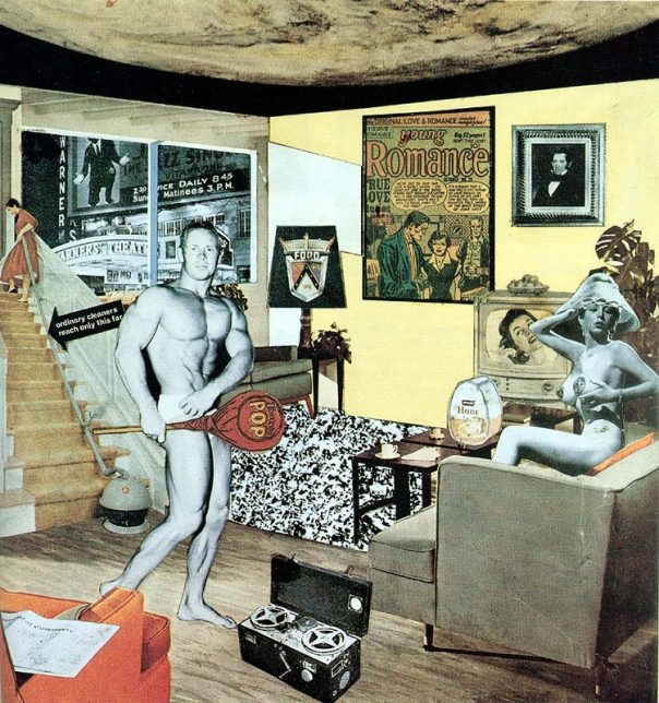 Richard Hamilton, Just What Is It that Makes Today's Homes So Different, So Appealing?, 1956 (Considérée comme la première œuvre du Pop Art par plusieurs historiens de l'art)