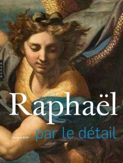 biographie d'artiste Raphaël par le détail Stefano Zuffi