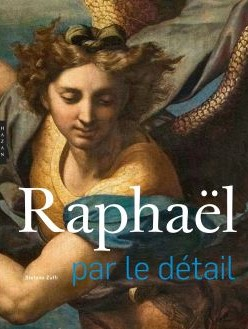 Biography's cover Raphaël par le détail by Stefano Zuffi