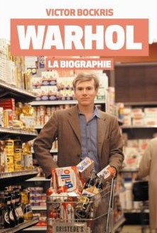 Biography's cover Warhol La Biographie by Victor Bockris