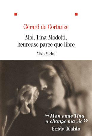 biographies d'artistes par Gérard de Cortanze sur Tina Modotti