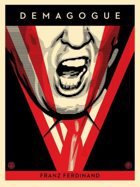 Shepard Fairey (Obey), Demagogue, 2016